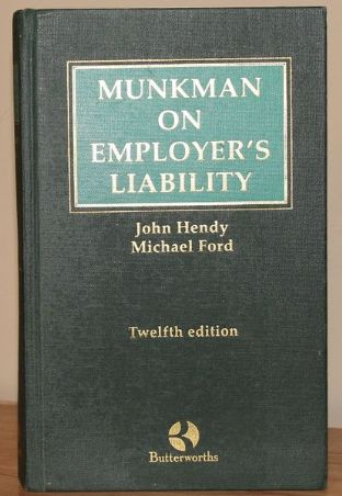 Munkman On Employers' Liability by John Hendy and Michael Ford - 0406036055